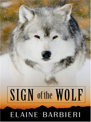 9780786296903: Sign of the Wolf (Thorndike Press Large Print Romance Series)