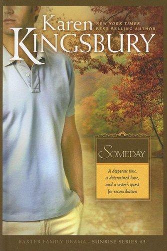 9780786297467: Someday (Baxter Family Drama-Sunrise Series)