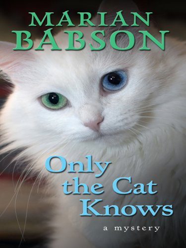 9780786297535: Only the Cat Knows (Thorndike Mystery)