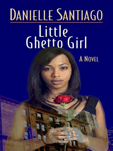 9780786297856: Little Ghetto Girl (Thorndike Press Large Print African American Series)