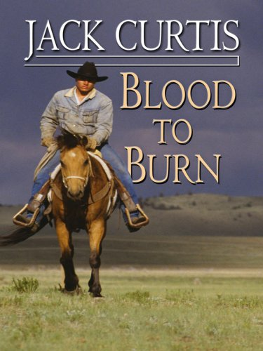 9780786297863: Blood to Burn (Thorndike Large Print Western Series)