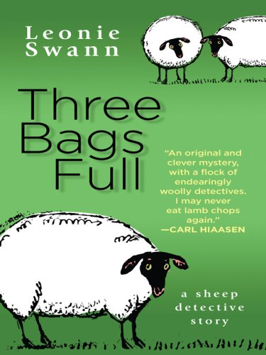 9780786297924: Three Bags Full: A Sheep Detective Story (Thorndike Reviewers' Choice)