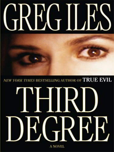 Third Degree (Basic) (078629793X) by Iles, Greg
