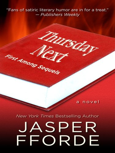 9780786298433: Thursday Next: First Among Sequels (Thorndike Press Large Print Basic Series)