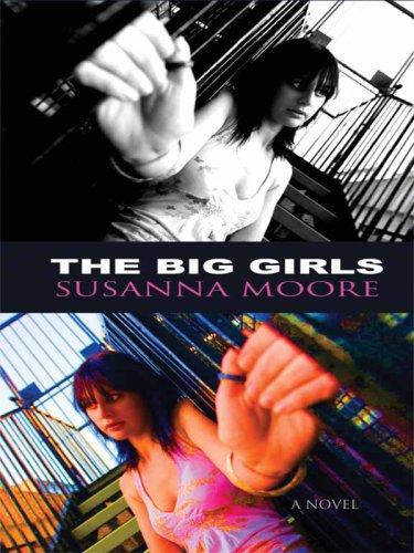 9780786298495: The Big Girls (Thorndike Reviewers' Choice)