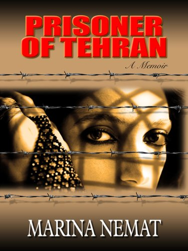 9780786298556: Prisoner of Tehran (Thorndike Press Large Print Biography Series)
