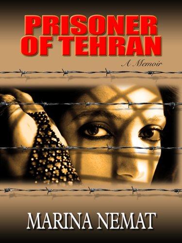 9780786298556: Prisoner of Tehran (Thorndike Biography)