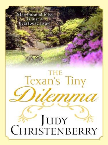 9780786298952: The Texan's Tiny Dilemma (Thorndike Romance)