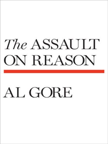 9780786299065: The Assault on Reason (Basic)