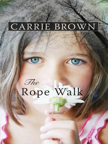9780786299072: The Rope Walk (Thorndike Press Large Print Reviewers Choice)