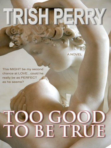 9780786299096: Too Good to Be True (Thorndike Press Large Print Christian Fiction)