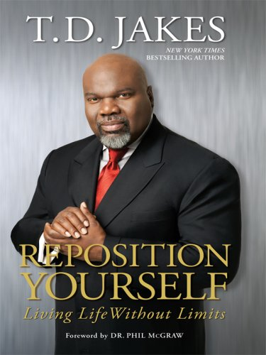 9780786299577: Reposition Yourself: Living Life Without Limits (Thorndike Press Large Print African American Series)