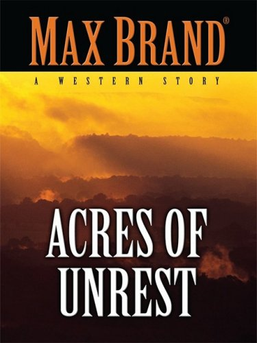 9780786299669: Acres of Unrest: A Western Story (Thorndike Large Print Western Series)