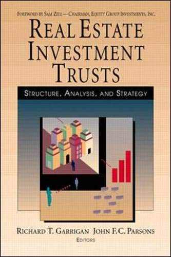 Real Estate Investment Trusts: Structure, Analysis and: Garrigan, Richard, Parsons,