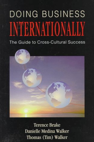 9780786301171: Doing Business Internationally: The Guide to Cross-Cultural Success