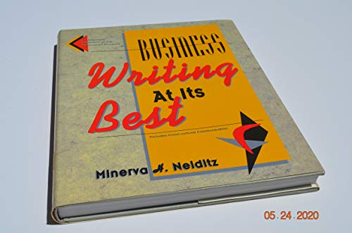 Business Writing at Its Best: Minerva Heller Neiditz