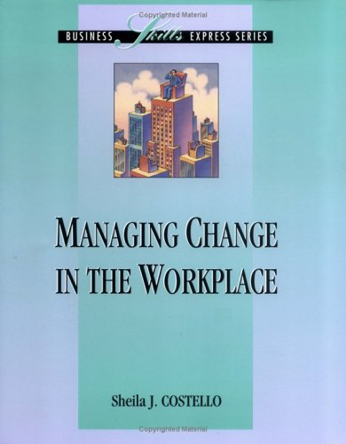 9780786301621: Managing Change in the Workplace