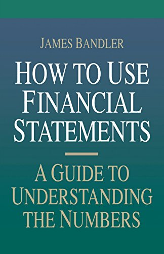9780786301973: How to Use Financial Statements: A Guide to Understanding the Numbers