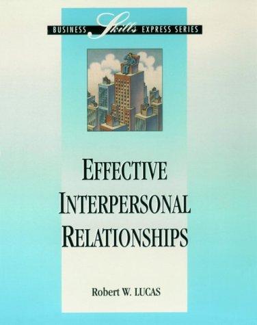 9780786302550: Effective Interpersonal Relationships