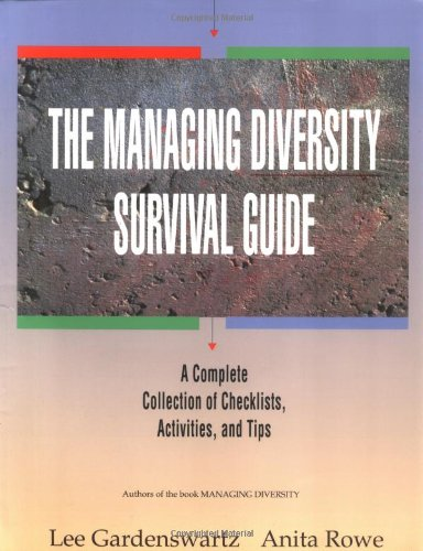The Managing Diversity Survival Guide: A Complete: Lee Gardenswartz, Anita