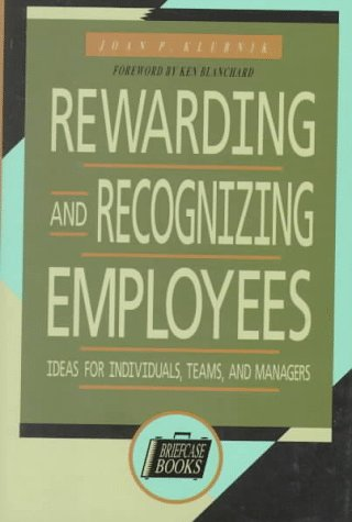 9780786302970: Rewarding and Recognizing Employees: Ideas for Individuals, Teams and managers