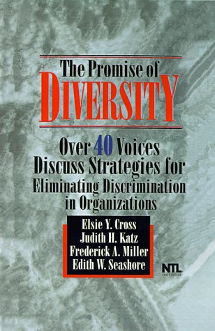 9780786303076: The Promise of Diversity: Over 40 Voices Discuss Strategies for Eliminating Discrimination in Organizations