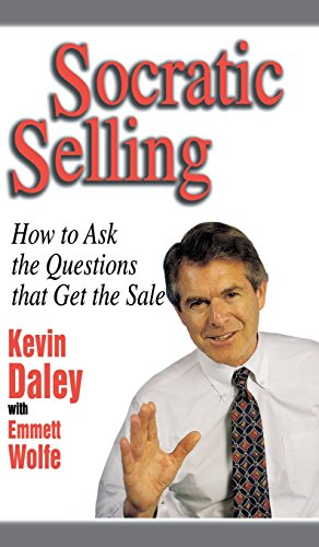 Socratic Selling - How To Ask The Questions That Get The Sale