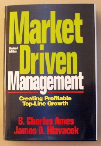 9780786305407: Market-Driven Management: Creating Profitable Top-Line Growth