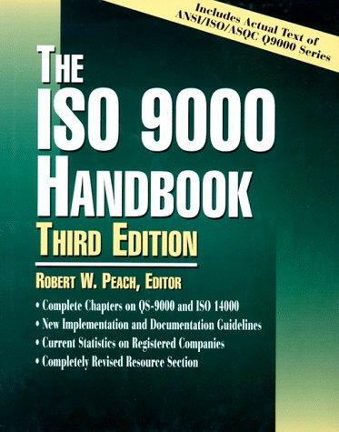 The ISO 9000 Handbook: Robert W. Peach