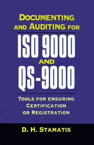 9780786308620: Documenting and Auditing for ISO 9000 and QS-9000: Tools for Ensuring Certification or Registration