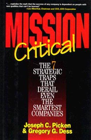 9780786309696: Mission Critical: The 7 Strategic Traps That Derail Even the Smartest Companies