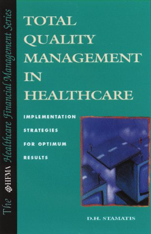 9780786309801: Total Quality Management in Healthcare (HFMA HEALTHCARE FINANCIAL MANAGEMENT SERIES)