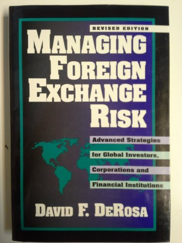 9780786310227: Managing Foreign Exchange Risk: Advanced Strategies for Global Investors, Corporations, and Financial Institutions