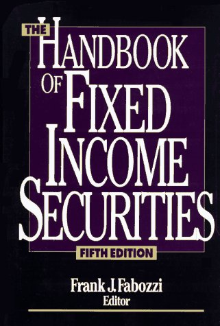 9780786310951: The Handbook of Fixed Income Securities