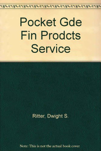 Pocket Gde Fin Prodcts Service: Ritter, Dwight S.