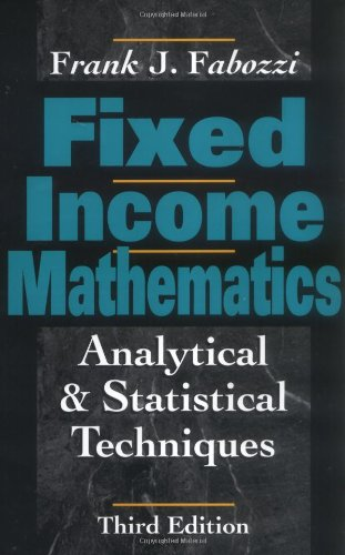 Fixed Income Mathematics: Frank J Fabozzi