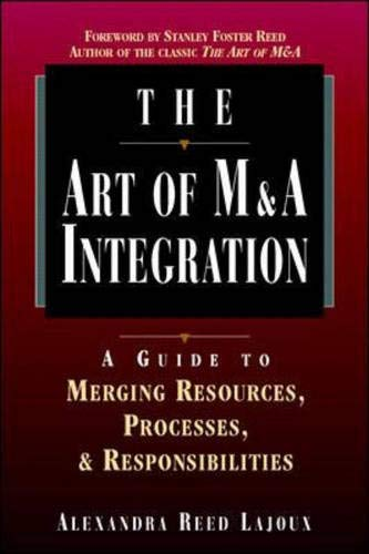 9780786311279: The Art of M&A Integration: A Guide to Merging Resources, Processes and Responsibilities