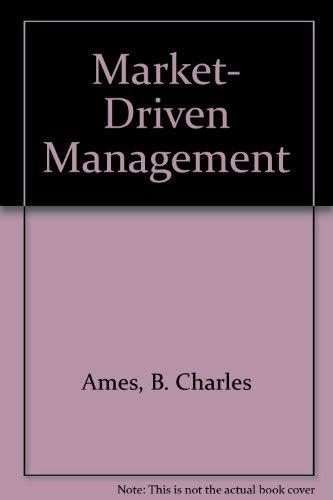 9780786312276: Market- Driven Management, Ames Ed