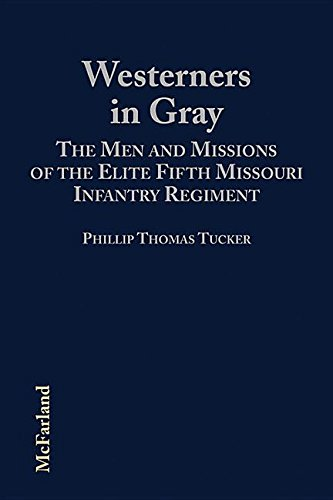 9780786400164: Westerners in Gray: The Men and Missions of the Elite Fifth Missouri Infantry Regiment