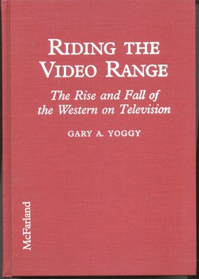 9780786400218: Riding the Video Range: The Rise and Fall of the Western on Television