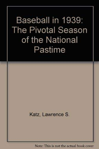 9780786400560: Baseball in 1939: The Watershed Season of the National Pastime