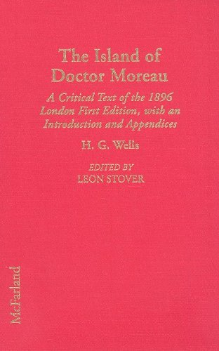9780786401239: The Island of Doctor Moreau: A Critical Text of the 1896 London First Edition, with an Introduction and Appendices (Annotated H.G. Wells)