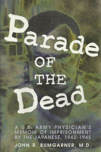 Parade of the Dead: A U.S. Army: Bumgarner, John R.