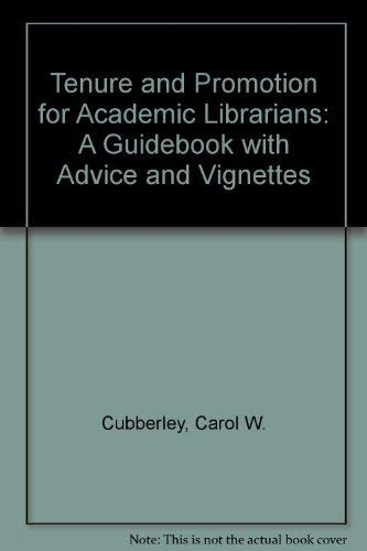 9780786402380: Tenure and Promotion for Academic Librarians: A Guidebook With Advice and Vignettes