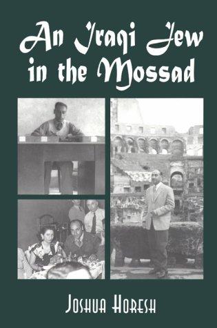9780786402618: An Iraqi Jew in the Mossad: Memoir of an Israeli Intelligence Officer