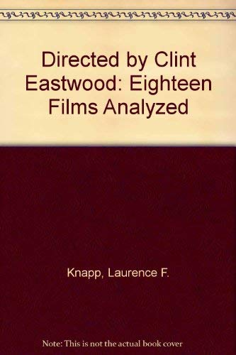9780786402717: Directed by Clint Eastwood: Eighteen Films Analyzed