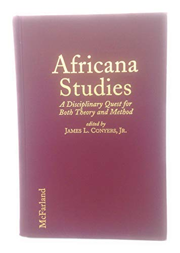 9780786402786: Africana Studies: A Disciplinary Quest for Both Theory and Method