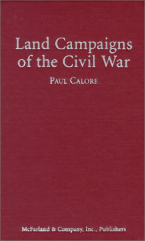 9780786403233: Land Campaigns of the Civil War