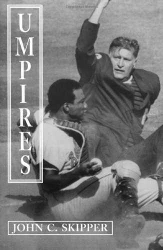 9780786403646: Umpires: Classic Baseball Stories from the Men Who Made the Calls