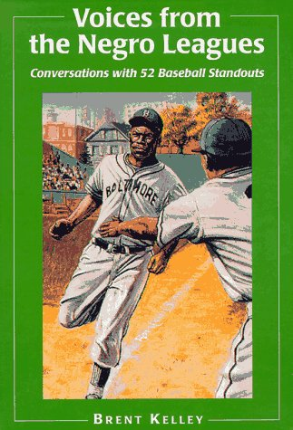 9780786403691: Voices from the Negro Leagues: Conversations with 52 Baseball Standouts of the Period, 1924-1960